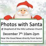 free pic with Santa Dec 7 at shepherd of the hills